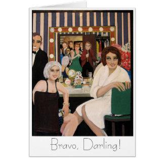 Smiles Of An Opening Night card, Bravo, Darling! Card