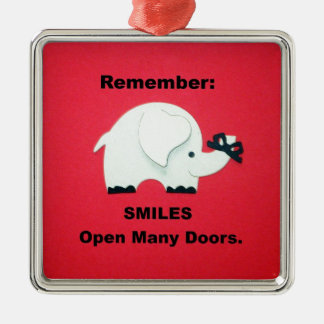 Smiles Open Many Doors! Metal Ornament