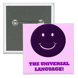 Smiles! The Universal Language 15 Cm Square Badge