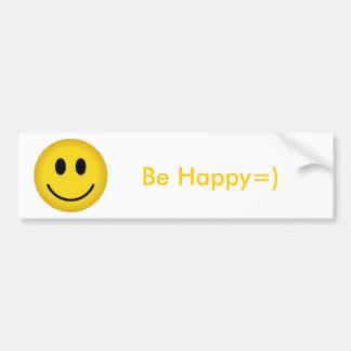 SmileyFace, Be Happy=) Bumper Sticker