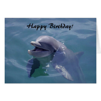 Smiling Dolphin Happy Birthday! Greeting Card