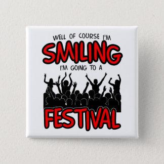 SMILING FESTIVAL (blk) 15 Cm Square Badge