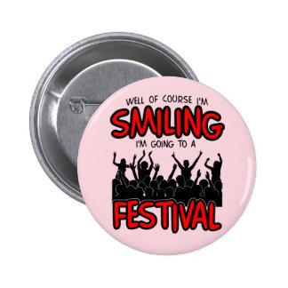 SMILING FESTIVAL (blk) 6 Cm Round Badge