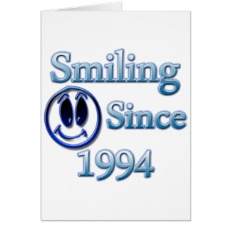 Smiling Since 1994 Card