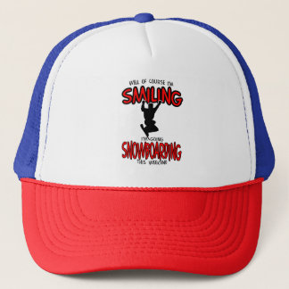 Smiling SNOWBOARDING weekend 2.PNG Trucker Hat