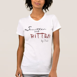 Smitten and Bitten T-Shirt
