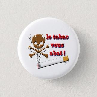 smoke den tobacco 3 cm round badge