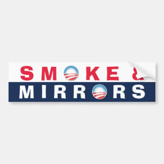 Smoke & Mirrors Bumper Stickers