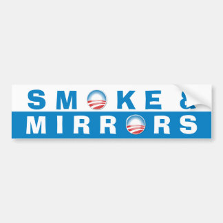 Smoke & Mirrors Bumper Sticker