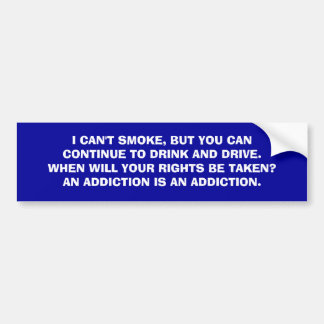 Smoker versus drinker bumper sticker