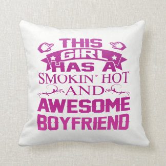 Smokin Hot & Awesome Boyfriend Cushion