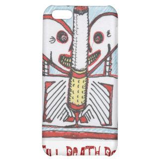 smokin TILL DEATH DO US PART iPhone 5C Covers