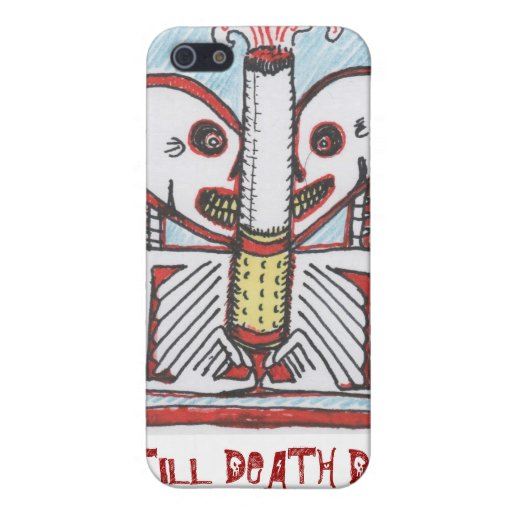 smokin, TILL DEATH DO US PART? iPhone 5 Covers