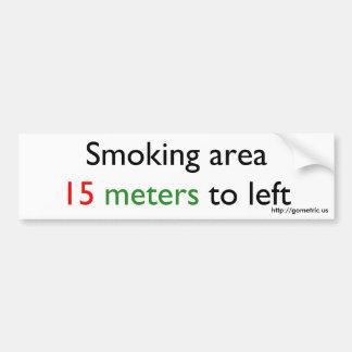 Smoking area 15 meters left car bumper sticker