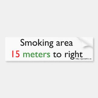 Smoking area 15 meters right car bumper sticker