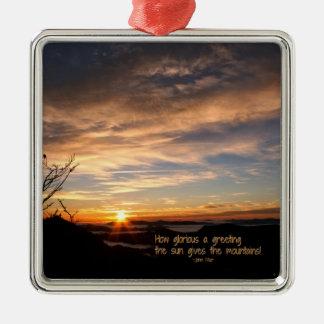 Smoky Mtn Sunrise/How Glorious… J Muir Metal Ornament