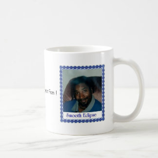 smooth eclipse  I`m Your Biggest Fan ! cup Basic White Mug
