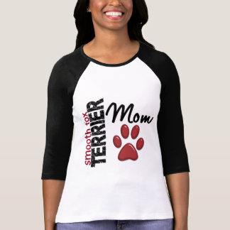 Smooth Fox Terrier Mom 2 Shirts