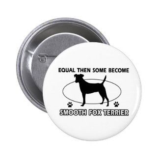 smooth fox Terrier Mommy Design Buttons