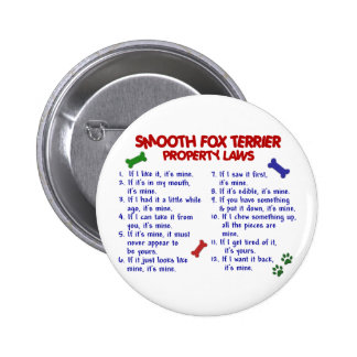 SMOOTH FOX TERRIER Property Laws 2 Pinback Buttons
