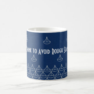 Smooth Sailing Coffee Mug