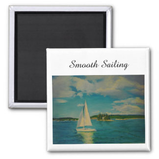 Smooth sailing print on magnet