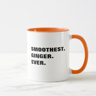 """Smoothest. Ginger. Ever."" design Cat Mug"