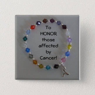SN850919, To HONORthoseaffected by Cancer! 15 Cm Square Badge