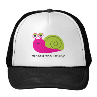 Snail What's the Rush Tshirts and Gifts Cap