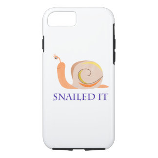 Snailed It iPhone 7 Case