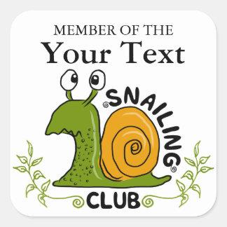 Snailing Club Member Square Sticker