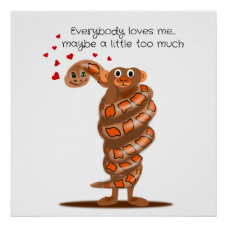 Snake Hugging Monkey Everybody Loves Me Poster