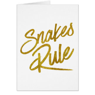 Snakes Rule Gold Faux Foil Metallic Glitter Quote Card