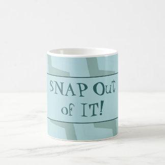 Snap Out of It Monday Mug