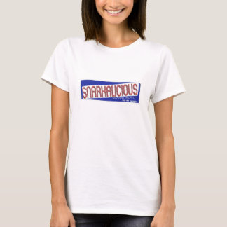 snarky T-Shirt