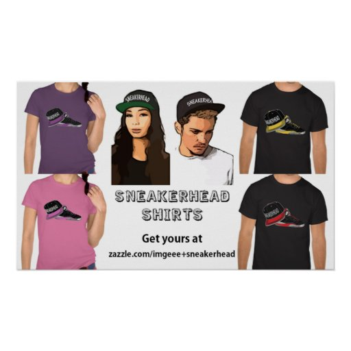 Sneakerhead Shirts Poster