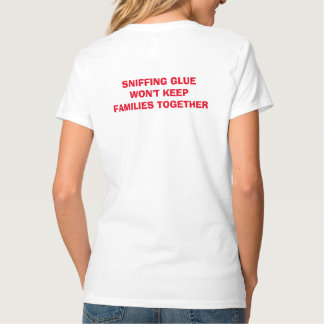 SNIFFING GLUE T-Shirt