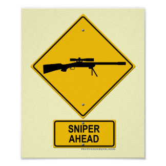 Sniper Ahead Warning Sign Posters