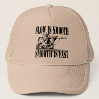 SNIPER GEAR SLOW IS SMOOTH SMOOTH IS FAST TRUCKER HAT