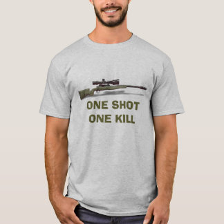 Sniper One shot one kill T-Shirt