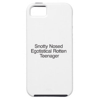 Snotty Nosed Egotistical Rotten Teenager iPhone 5 Cover