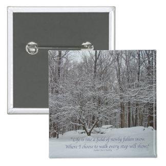 Snow on Dogwood Tree Quote Denis Waitley 15 Cm Square Badge