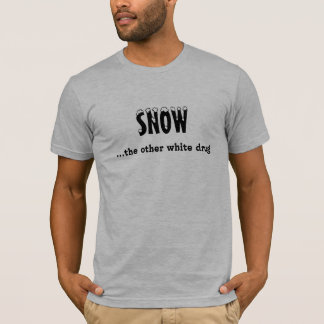 """Snow...the other white drug"" Sledders.com T-shirt"