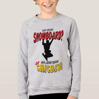 SNOWBOARD CHICKEN 2 SWEATSHIRT