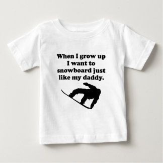 Snowboard Like My Daddy T-shirts