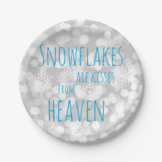 Snowflakes Are Kisses From Heaven Paper Plate