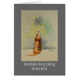 Snowflakes Keep FallingOn My Head Greeting Card