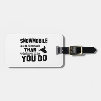 snowmobile  more awesome luggage tag