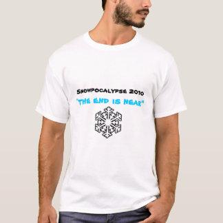 "Snowpocalypse 2010, ""the end is near"" T-Shirt"