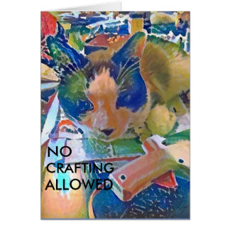 Snowshoe NO CRAFTING ALLOWED Kitty Card